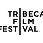 Evènement à New York en avril Festival du Film de Tribeca